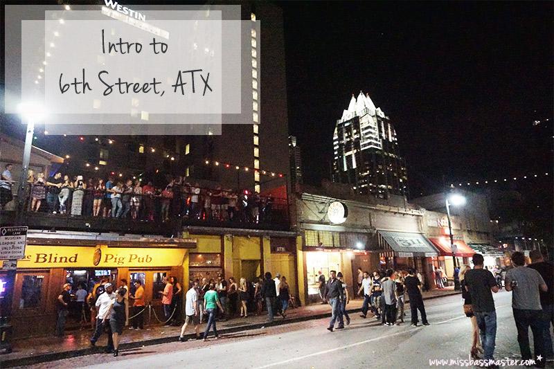 6th Street, Austin Texas,