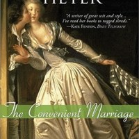 He RULES Over All: Georgette Heyer's CONVENIENT MARRIAGE and Omnipotent Hero