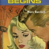 Mary Burchell's A SONG BEGINS: Romance Doesn't Get Better Than This ...