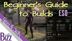 Beginner's Guide to Builds in ESO!