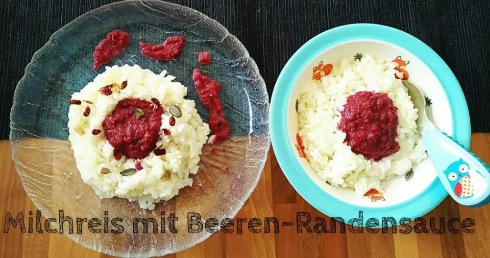 rezept milchreis Rote Bete, Himbeeren, Brombeeren familie kinder