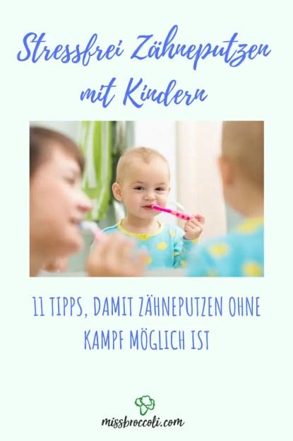 zähneputzen kinder regeln stressfrei tipps tricks baby kleinkind ohne kampf