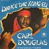CARL DOUGLAS - Dance the kung-fu