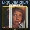 Eric Charden - 14 ans les gauloises