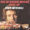 EDDY MITCHELL - Pas de boogie woogie