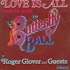 Roger Glover - Love Is All