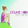 Céline Dion Parler à mon père