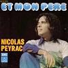 Nicolas Peyrac Et mon père