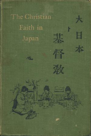 Herbert Moore [1863-1943], The Christian Faith in Japan