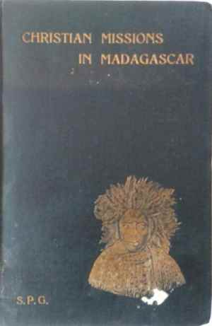 Edward Oliver McMahon [1860-1918], Christian Missions in Madagascar