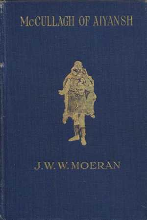 John William Wright Moeran [1859-1943], McCullagh of Aiyansh
