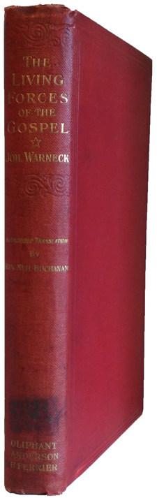 Johannes Gustav Warneck [1867-1946], The Living Forces of the Gospel
