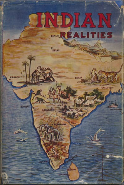 William C. Irvine [1871-1946], W, Redwood, A.C. Rose, W. Wilcox, eds., Indian Realities. Stories and Surveys of Missionary Enterprise in India by Workers from Assemblies in the Homelands