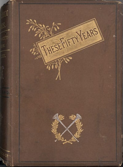 John Matthias Weylland [1823-1897], These Fifty Years, Being the Jubilee Volume of the London City Mission