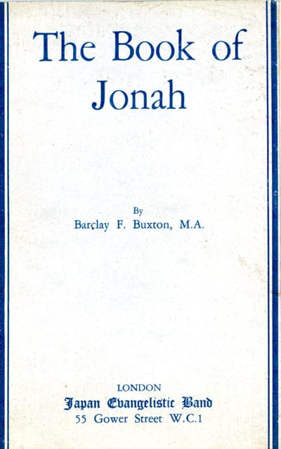 Barclay Fowell Buxton [1860-1946], The Book of Jonah