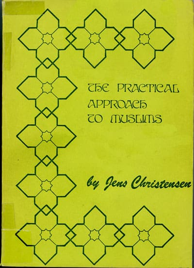 Jens Christensen, The Practical Approach to Muslims. The North Africa Mission, 1977. Pbk. pp.644.
