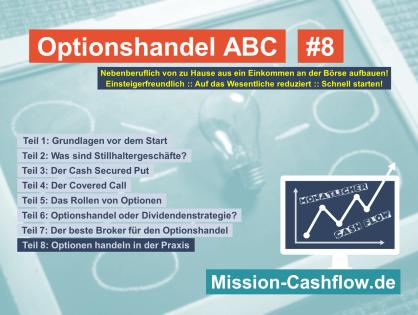 Optionshandel ABC: Optionen handeln in der Praxis