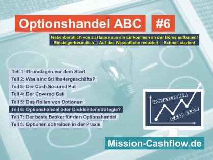 Optionshandel ABC: Optionshandel oder Dividendenstrategie?