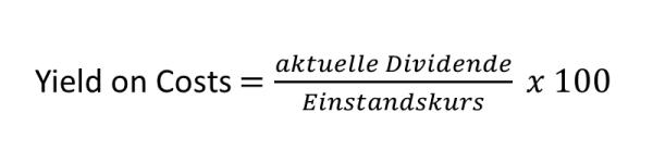 Was ist eine Dividende - Formel Yield on Costs