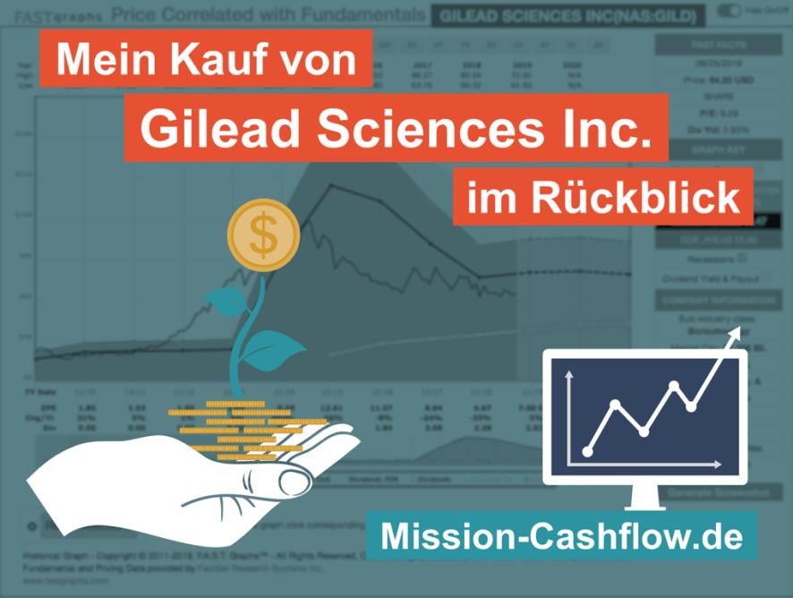 Im Rückspiegel: Mein Kauf von Gilead Sciences