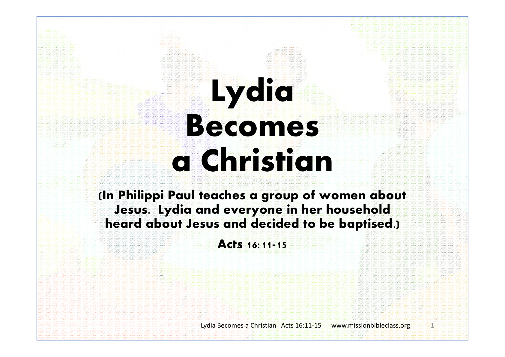 Lydia Becomes A Christian