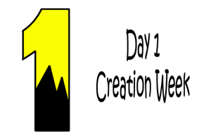1_Day 1 Creation Week