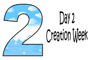 2_Day 2 Creation Week