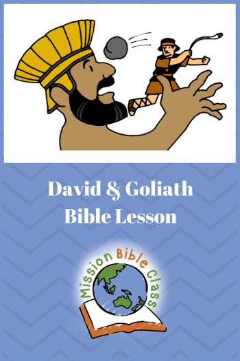 David And Goliath Mission Bible Class