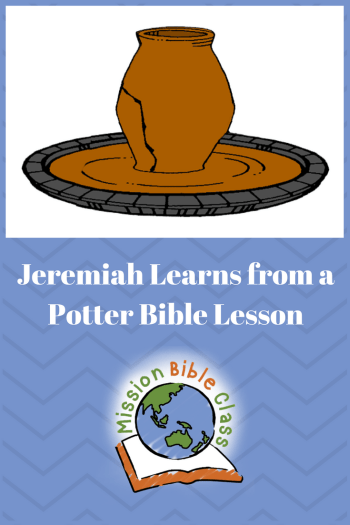 Jeremiah Learns Lessons from a Potter Pin