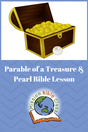 Parables of a Hidden Treasure and a Valuable Pearl – Mission