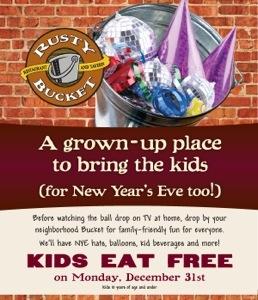 Rusty bucket kids eat free New Years eve