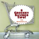 5 grocery saving tips
