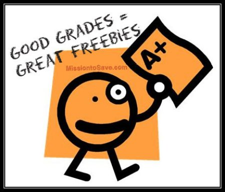 Good Grades Get Great Freebies! See list on MissiontoSave.com