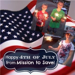 happy 4th of July from Mission to Save