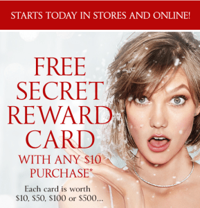 Free Victorias Secret Secret Reward Card with $10 purchase