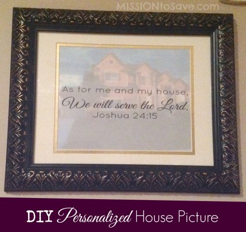 "DIY personalized hosue picture with ""As for me and my house"" printable. See more on Mission to Save"