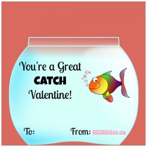 """DIY Valentine's Day Card - """"You're a Great Catch"""" Goldfish Valentine (get free printable on missiontosave.com)"""