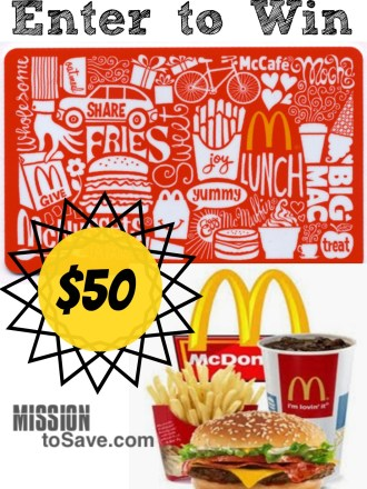 Enter to Win McDonalds Gift Card on MissiontoSave.com