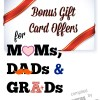 Check Out These Bonus Gift Card Offers for Moms, Dads & Grads!
