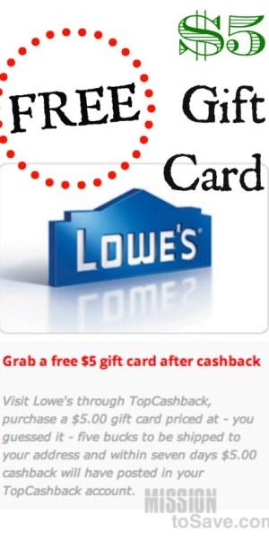 Score a FREE $5 Lowe's Gift Card via TopCashback