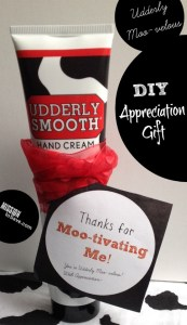 Udderly Smooth Appreciation gift