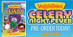 VeggieTales Celery Night Fever DVD Giveaway