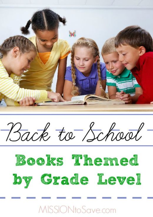 Back to School Books Themed by Grade Level .  Books for preschool through 6th graders.