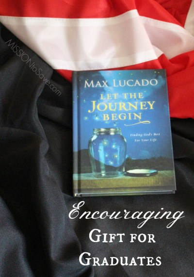 Max Lucado book Let The Journey Begin on a graduation gown