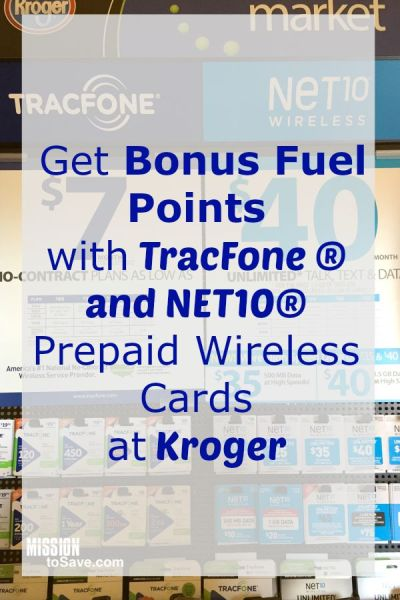 Bonus Fuel Points with TracFone ® and NET10® Prepaid Wireless Cards at Kroger for limited time. |ad|