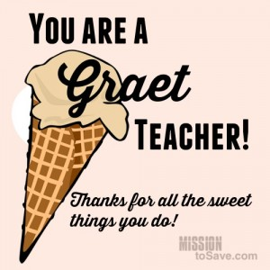 "Print this ""you are a graet teacher"" printable gift tag to use with a Graeter's gift card for a teacher gift."