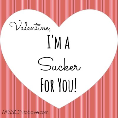 Valentine, I'm a Sucker For You printable Valentine's Day classroom card.