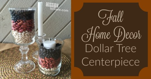 Fall Home Decor Dollar Tree Centerpiece- Take a votive holder, candlestick and some beans to make this simple yet seasonally perfect centerpiece.