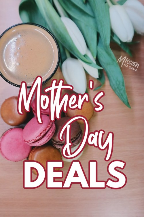 coffee, flowers and cakes with text Mother's Day Deals