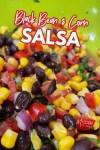 bowl of fresh black bean and corn salsa